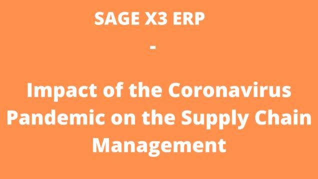 Impact of the Coronavirus Pandemic on the Supply Chain Management